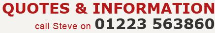 Call Steve on 01223 563860